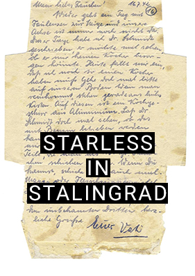 Starless in Stalingrad